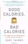 Good Calories, Bad Calories von Gary Taubes